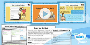 PlanIt Computing Y4 Scratch Questions Quizzes Lesson 6 Create Own Quiz Pack