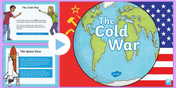 The Cold War PowerPoint - Cold War, Democracy, Space Race, Russia, Conflict, War