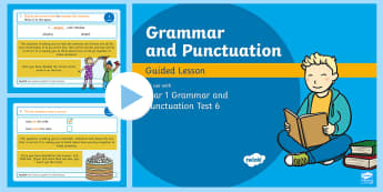 Year 1 Grammar and Punctuation Test 6 Guided PowerPoint - KS1 SPaG Assessment Guided Lesson PowerPoints, SPaG, punctuation, grammar, GPS, assess, review, test