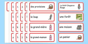 Cartes de vocabulaire : Le Petit Chaperon rouge -  cycle 1, cycle 2, lecture, histoire, compréhension écrite, français, Le Petit Chaperon rouge, conte, cartes, vocabulaire, mots clés, mots