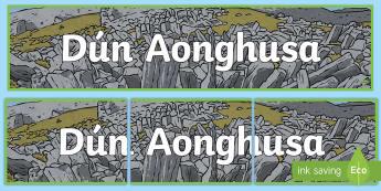 Dún Aonghusa Banner - ROI - Dún Aonghusa, bronze age, fort, dun aengus, aran islands, inishmore, galway,Irish