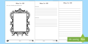 100th Day of School: When I'm 100... Writing Activity Sheet - 100th Day of School, 100 years, all about me