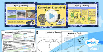 PlanIt - Science Year 4 - Electricity Lesson 2: Everyday Electrical Appliances Lesson Pack - planit, science, year 4