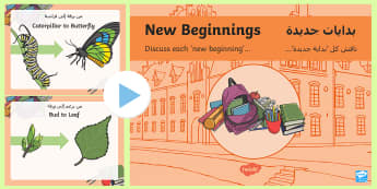 New Beginnings Discussion PowerPoint Arabic/English - transition, start, new class, talking And listening EAL translation