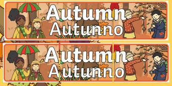 Autumn Display Banner - English/Italian  - Autumn display banner, Display banner, Autumn, seasons,  A4, display, autumn pictures, autumn displa