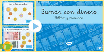 Presentación: Sumar con dinero - Billetes y monedas - euro, dinero, billete, moneda, sumar, mates, matemáticas, ,Spanish
