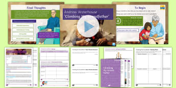 GCSE Poetry Lesson Pack To Support Teaching On 'Climbing My Grandfather' by Andrew Waterhouse  - poetry, andrew waterhouse, Climbing my grandfather, Love and Relationships, poetry anthology, GCSE p