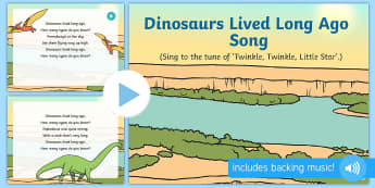 Dinosaurs Lived Long Ago Song PowerPoint - EYFS, Early Years, KS1, dinosaurs, prehistoric, Jurassic, pterodactyl, T.rex, tyrannosaurus rex, ple