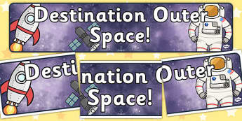 Destination Outer Space Topic Display Banner - outer space, outer space topic, outer space display banner, space banner, display banner