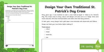 Design Your Own Traditional St. Patrick's Day Cross Read and Draw Activity Sheet - World Around Us KS2 - Northern Ireland, St. Patrick, Ireland, St. Patrick's Day, celebrations, Worl