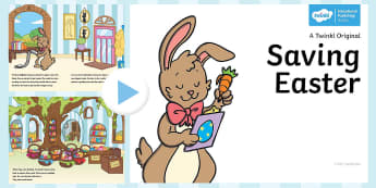 Saving Easter PowerPoint - Children's Books, Easter, egg, bunny, rabbit, basket, chocolate, story, stories