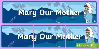 Mary Our Mother Banner - Mary, Our Lady, Mother of God, Mary Display, Virgin Mary,Scottish