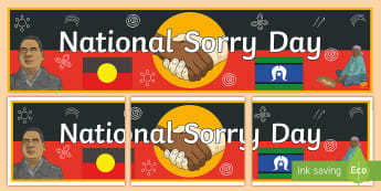 National Sorry Day (26th May) Display Banner - National Sorry Day, reconciliation, sorry, prime minister, prime minister's apology, kevin rudd, PM