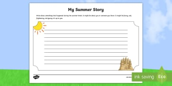 Year 3 My Summer Story Activity Sheet - first week back, new class activities, new school year, woprksheet, All about me, writing about the