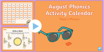 Phase 2 August Phonics Activity Calendar PowerPoint - Reading, Spelling, Game, Starter, Sounds, graphame, phoneme, summer, sun