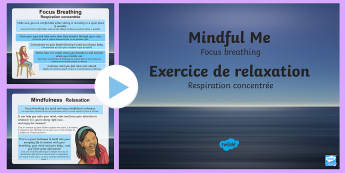 Mindful Me: Focus Breathing PowerPoint English/French - stress, calm, relaxation, classroom management, EAL, translation