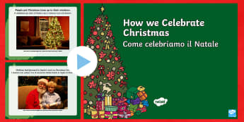 How We Celebrate Christmas PowerPoint English/Italian -  EAL, festival, celebrate, winter, italian