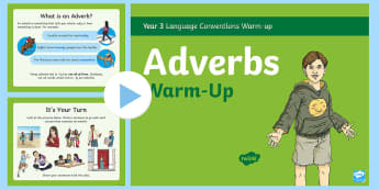 Year 3 Adverbs Warm-Up PowerPoint - starter, filler, vocab, vcop, writing, ACELA1477, ACELA1484, Language Conventions, Australia, Gramma