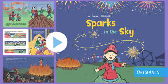 Sparks in the Sky Story PowerPoint - Bonfire Night, fireworks night, fireworks, guy fawkes, bonfire, rockets, catherine wheel, november,