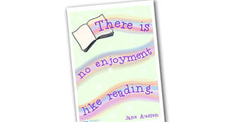There Is No Enjoyment Like Reading Poster - reading poster, reading quote poster, there is no enjoyment like reading, jane austen quote poster, jane austen
