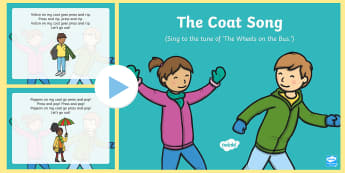 The Coat  Song PowerPoint - clothing, wearing, dressed, coat, doing up, going out, getting ready, singing, Song time