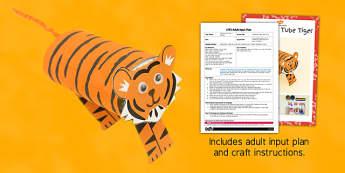 Cardboard Tube Tiger Craft EYFS Adult Input Plan and Resource Pack - cardboard, tiger, craft, eyfs, adult input, pack