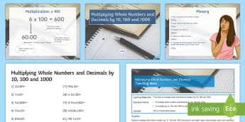 Multiplying Whole Numbers and Decimals by Powers of 10 Lesson Pack - Multiplication, Multiplying, Decimals, Powers of 10, 10, 100, 1000, Place Value