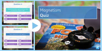 Magnetism Quiz PowerPoint - PowerPoint Quiz, Magnetism, Magnet, Bar Magnet, Poles, Magnetic Field, North, South, Electromagnet