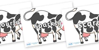 Wow Words on Bullabaloo Cow to Support Teaching on Farmyard Hullabaloo - Wow words, adjectives, VCOP, describing, Wow, display, poster, wow display, tasty, scary, ugly, beautiful, colourful sharp, bouncy