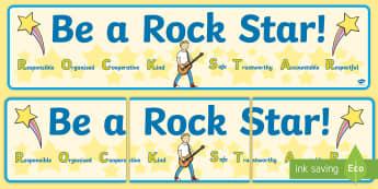 Be a Rock Star Classroom Display Banner - Behaviour Management, ROCKSTAR, responsible, organised, cooperative, kind, safe, trustworthy, accoun