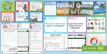 Global Goals Life on Land CfE Second Level IDL and Resource Pack - Global citizenship, topic pack, 2nd level, CfE, global issues, resource suggestions