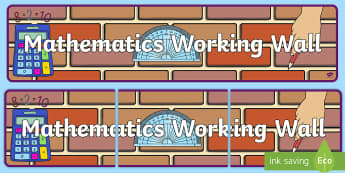 Mathematics Working Wall Display Banner - Maths Working Wall Display Banner - display banner, display, abnner, matsh, KS1, workin wall, workin