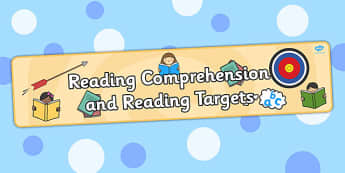 Reading Comprehension and Reading Targets Display Banner - banner