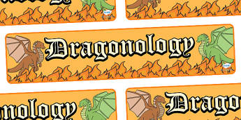 Dragonology Display Banner - dragonology, display, banner, sign, poster, dragons, dragon, fire