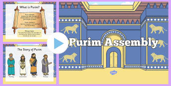 Purim Assembly PowerPoint - Requests KS1, Purim, Haman, esther,m Mordercai, the King, Hamon