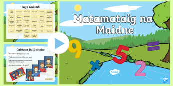 Taisbeanadh PowerPoint Matamataig na Maidne - Matamataig,Maths,Mathematics,Morning,Madainn,Maidne,PowerPoint,Scottish