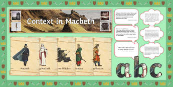 Macbeth Context Display Pack - Macbeth, Shakespeare, display, shakespeare display, KS3 shakespeare, KS4 shakespeare, Lady Macbeth,  - Macbeth, Shakespeare, display, shakespeare display, KS3 shakespeare, KS4 shakespeare, Lady Macbeth,
