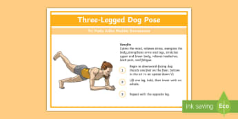 Yoga Three-Legged Dog Pose Step-by-Step Instructions - Yoga, health, stress, calm, peace, KS1, KS2, well being, anxiety, work life balance, WLB