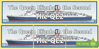The QE2 Display Banner - display banner, QE2, ships, social studies, history, queen elizabeth,Scottish