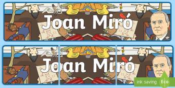 Pancarta : Joan Miró  - Miró, Surrealismo, Arte, Dibujo, Pintor,Spanish