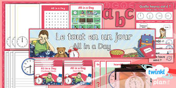 PlanIt - French Year 6 - All in a Day Additional Resources - french, languages, grammar, time, o'clock, half past, quarter past, quarter to, 24 hour