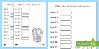 100th Day of School Subtraction Activity Sheet - 100th Day of School, subtraction, 0-100, take away