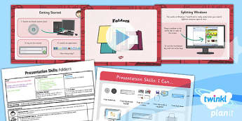 Computing: PowerPoint Presentation Skills: Folders Year 2 Lesson Pack