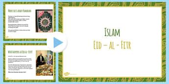 Eid al Fitr PowerPoint - islam, muslim, festiva;s, celebrations