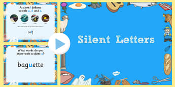 Silent Letters Presentation - paragraph cohesion, transitional words, conjunctions, adverbials