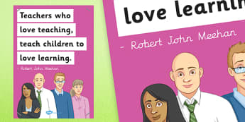 Teachers Who Love Teaching Poster - poster, display, teachers