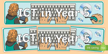 ICT in Year 5 Display Banner - ict, year 5, display banner, display, banner, computing