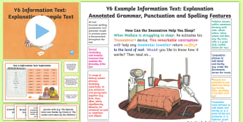 Y6 Information Texts: Explanation Model/Example Text - genre, WAGOLL, exemplar, non-fiction, text, text features, SPaG, GPS, example, exemplifications, por, ARE, age-related example, model, model text, age-related model