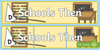 Schools Then Display Banner - Old, Victorian, Teaching, History, Now and Then