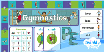 Twinkl Move KS1 Gymnastics Display Pack - PE, key vocabulary, key words, glossary, word cards.